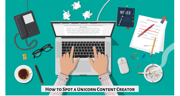 How to Spot a Unicorn Content Creator